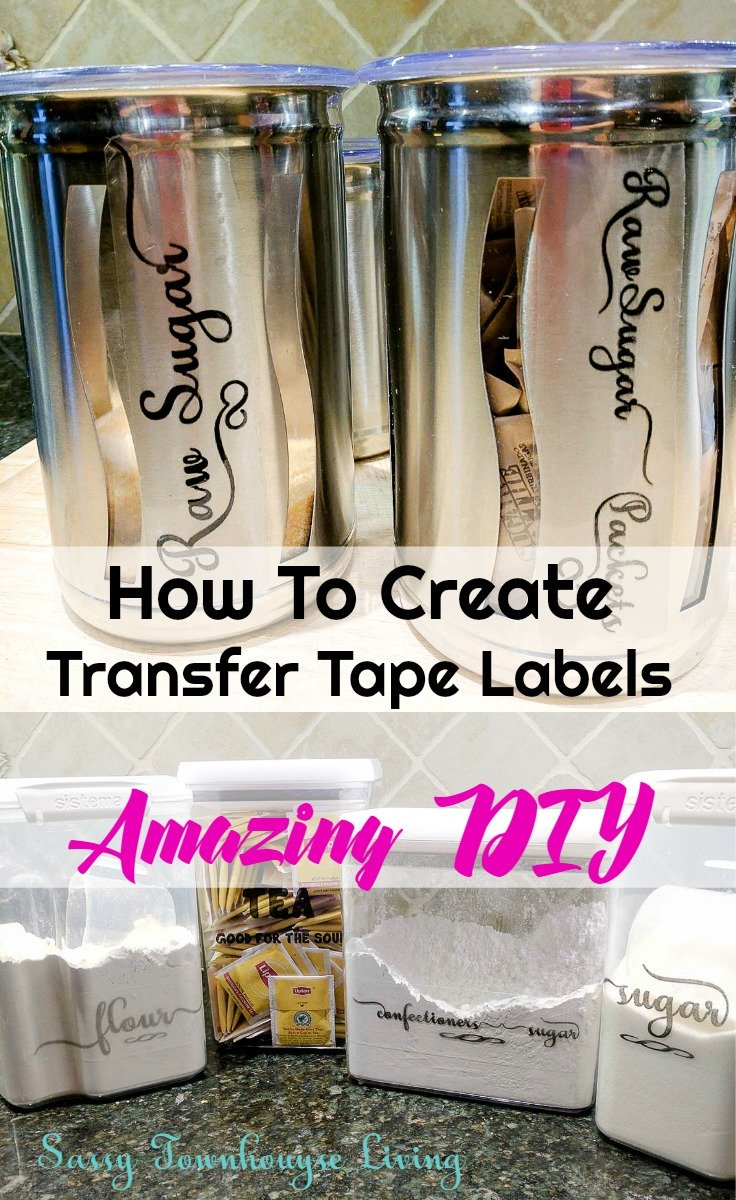 How To Create Transfer Tape Labels. Amazing DIY - Sassy Townhouse Living
