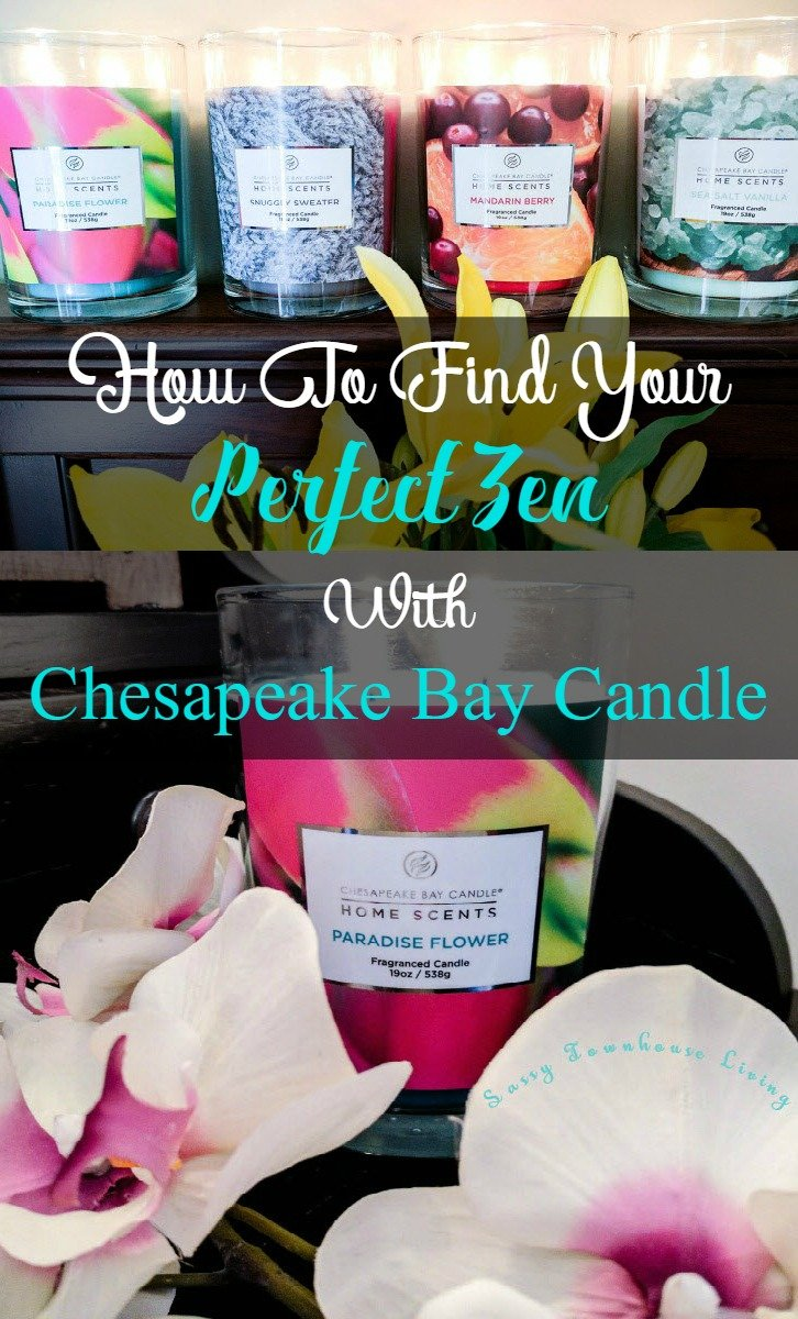 How To Find Your Perfect Zen With Chesapeake Bay Candle - Sassy Townhouse Living