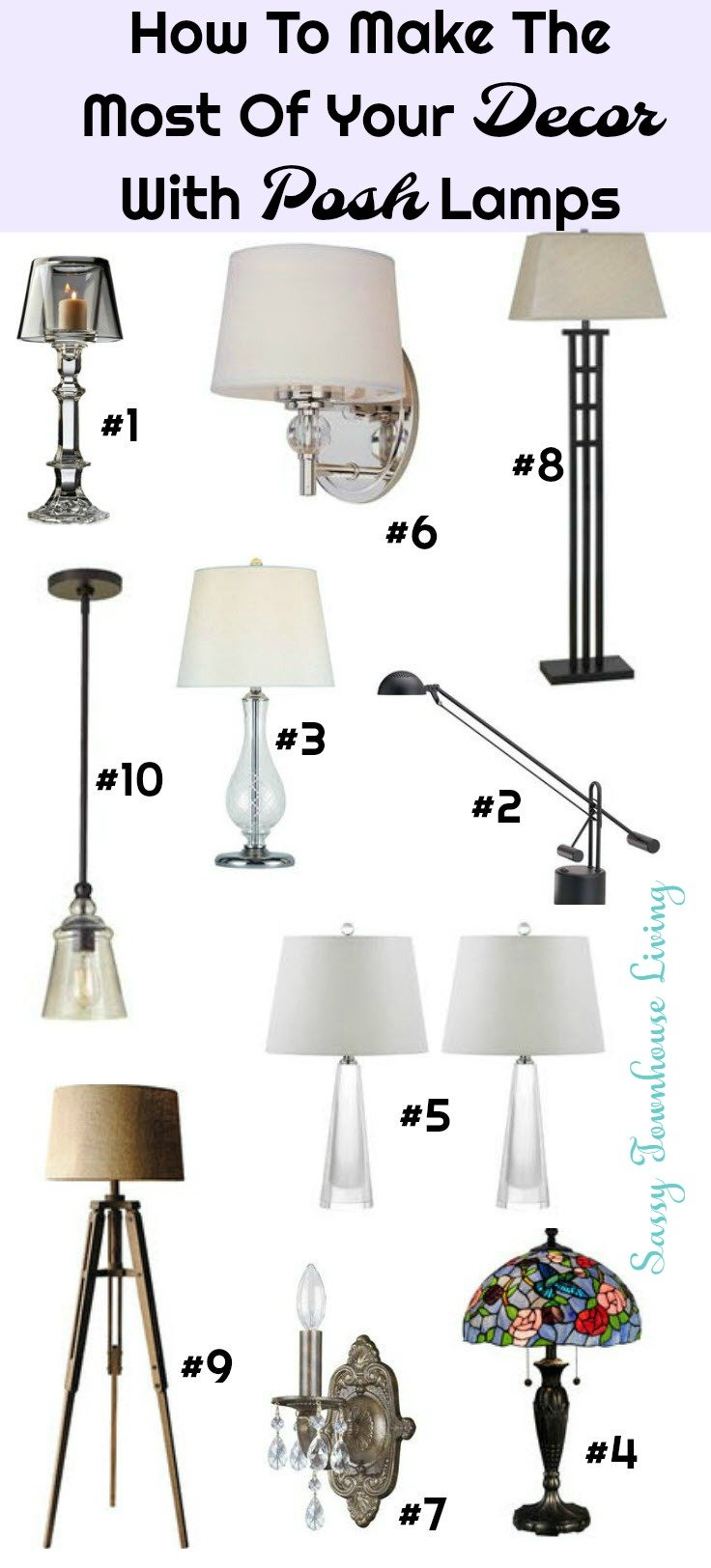 How To Make The Most Of Your Decor With Posh Lamps - Sassy Townhouse Living
