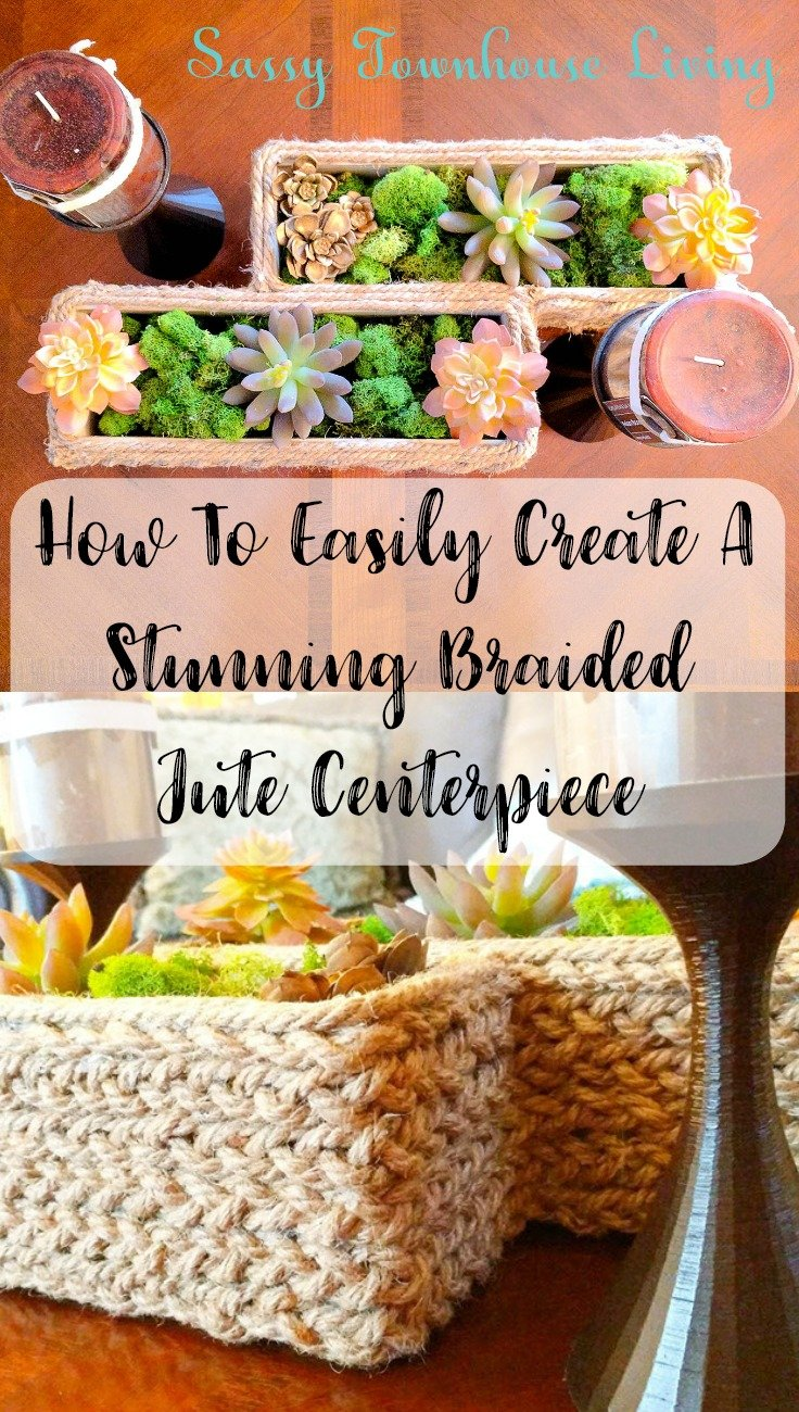 How To Easily Create A Stunning Braided Jute Centerpiece - Sassy Townhouse Living