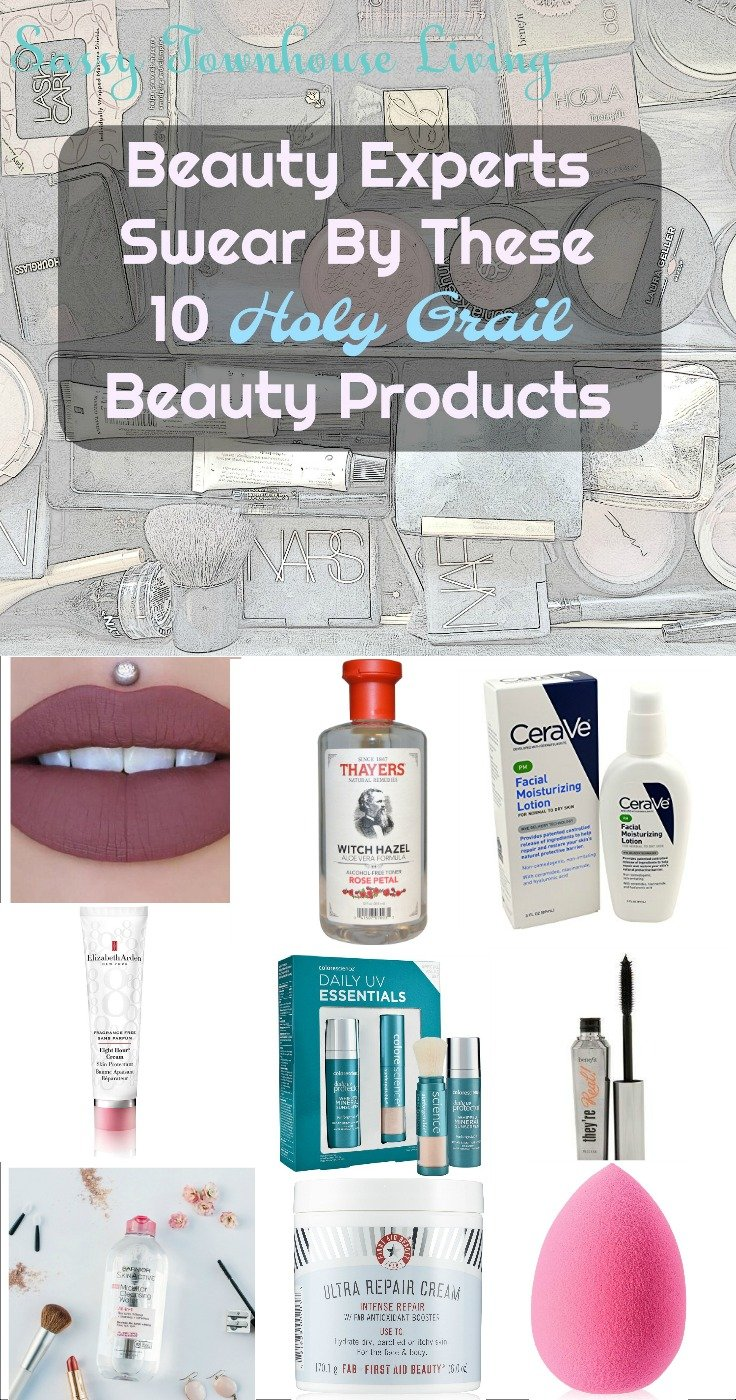 Beauty Experts Swear By These 10 Holy Grail Beauty Products - Sassy Townhouse Living