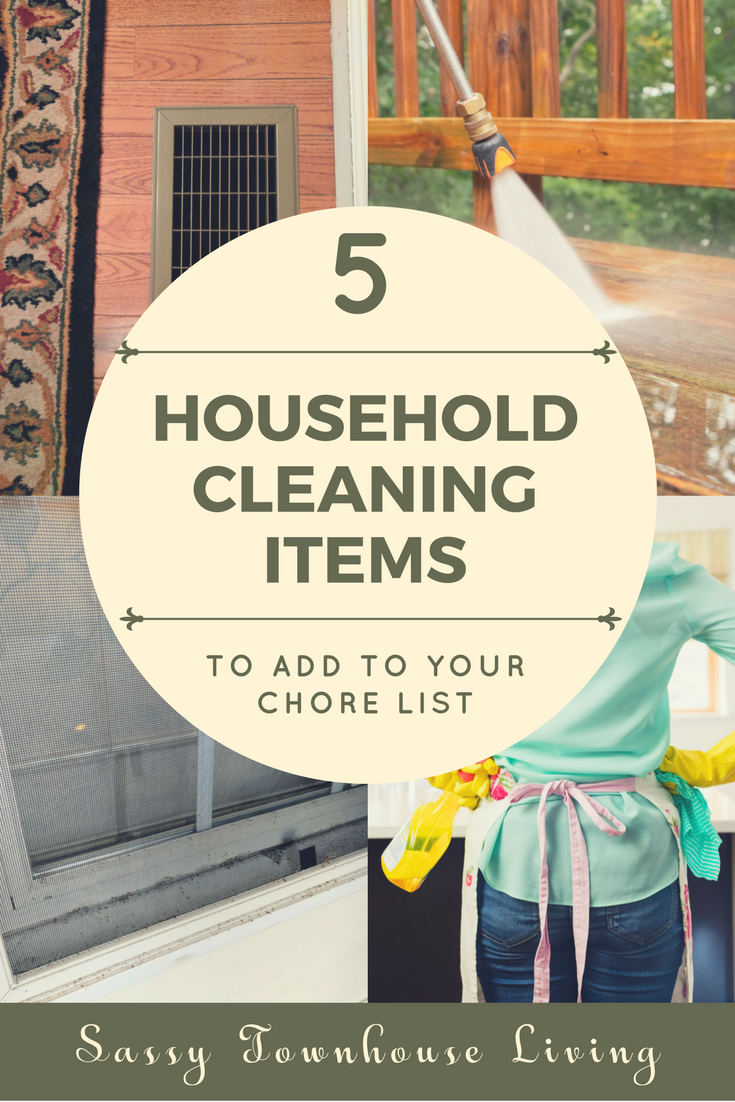 5 Household Cleaning Items To Add To Your Chore List - Sassy Townhouse Living