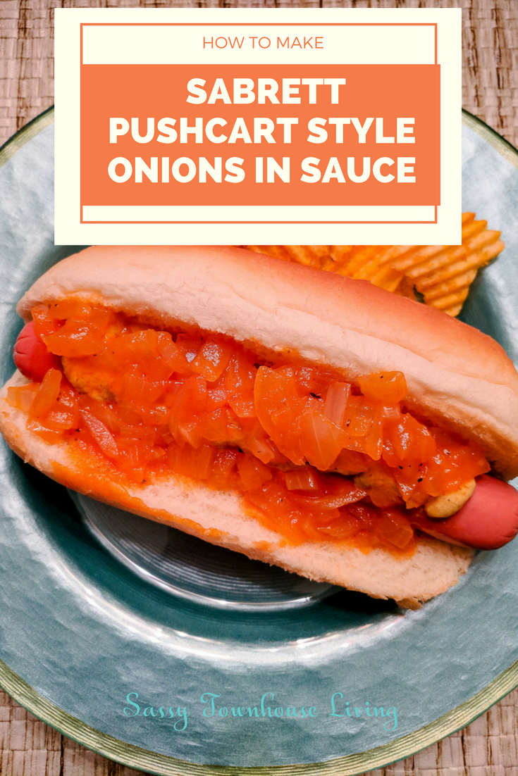 How To Make Copycat Sabrett Pushcart Style Onions In Sauce - Sassy Townhouse Living