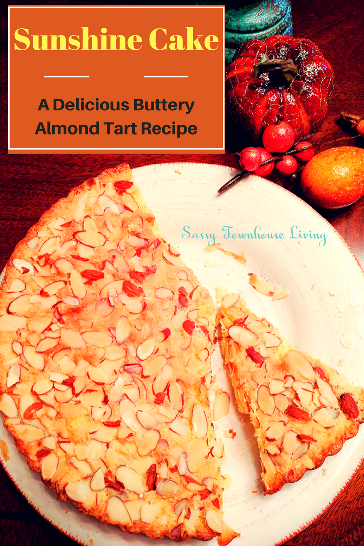 Sunshine Cake A Delicious Buttery Almond Tart Recipe - Sassy Townhouse Living