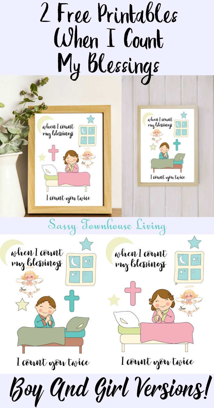 2 Free Printables - When I Count My Blessings - Boy And Girl Versions - Sassy Townhouse Living