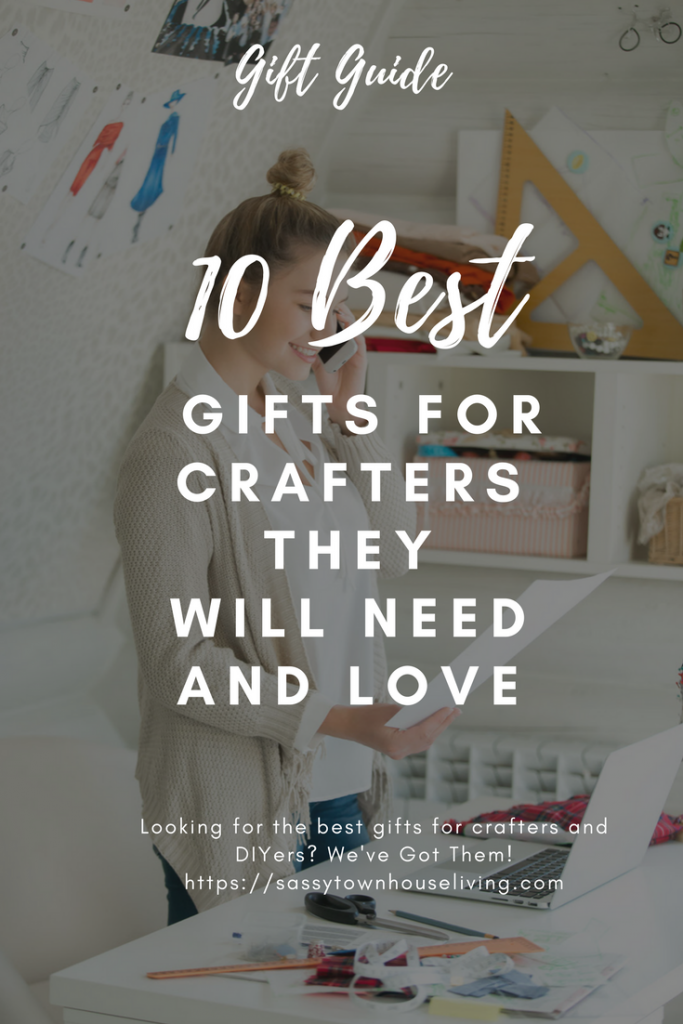 10 Best Gifts For Crafters They Will Need And Love - Sassy Townhouse Living