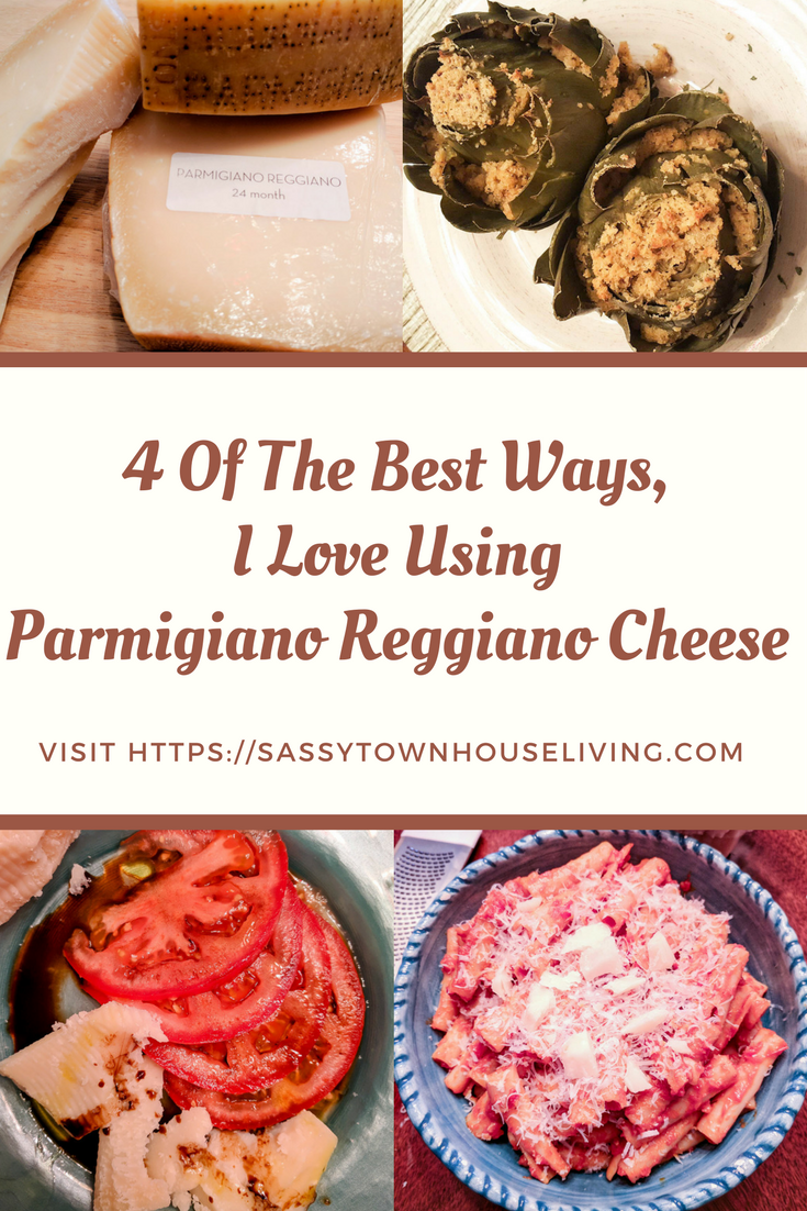 4 Of The Best Ways I Love Using Parmigiano Reggiano Cheese - Sassy Townhouse Living