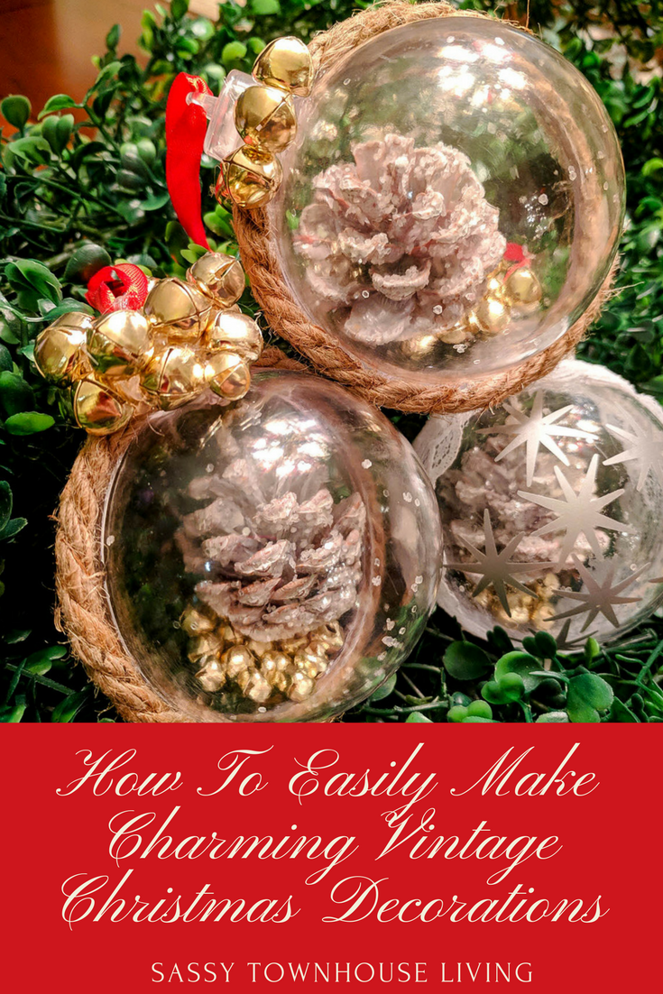 How To Easily Make Charming Vintage Christmas Decorations - Sassy Townhouse Living