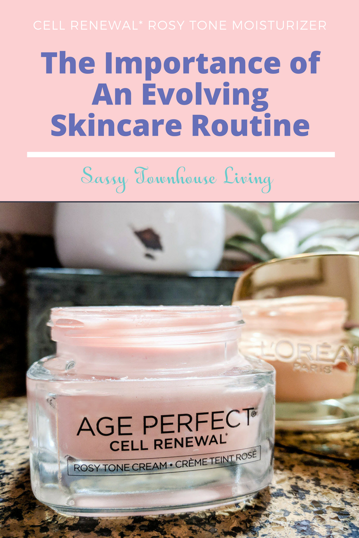 The Importance of An Evolving Skincare Routine - Sassy Townhouse Living