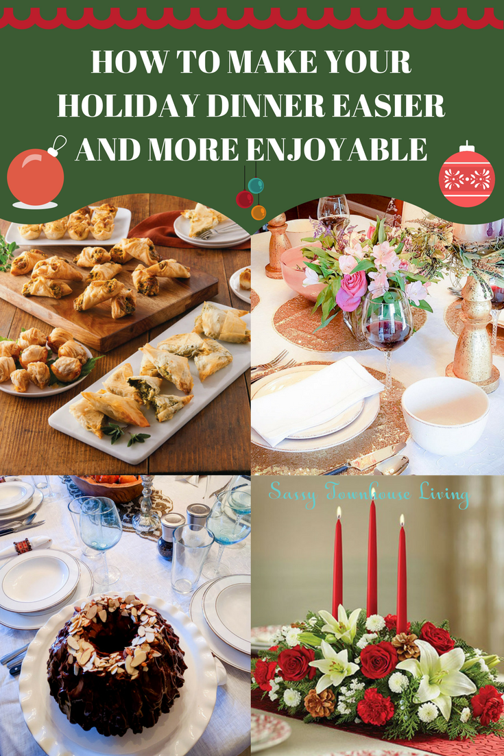 How To Make Your Holiday Dinner Easier And More Enjoyable - Sassy Townhouse Living