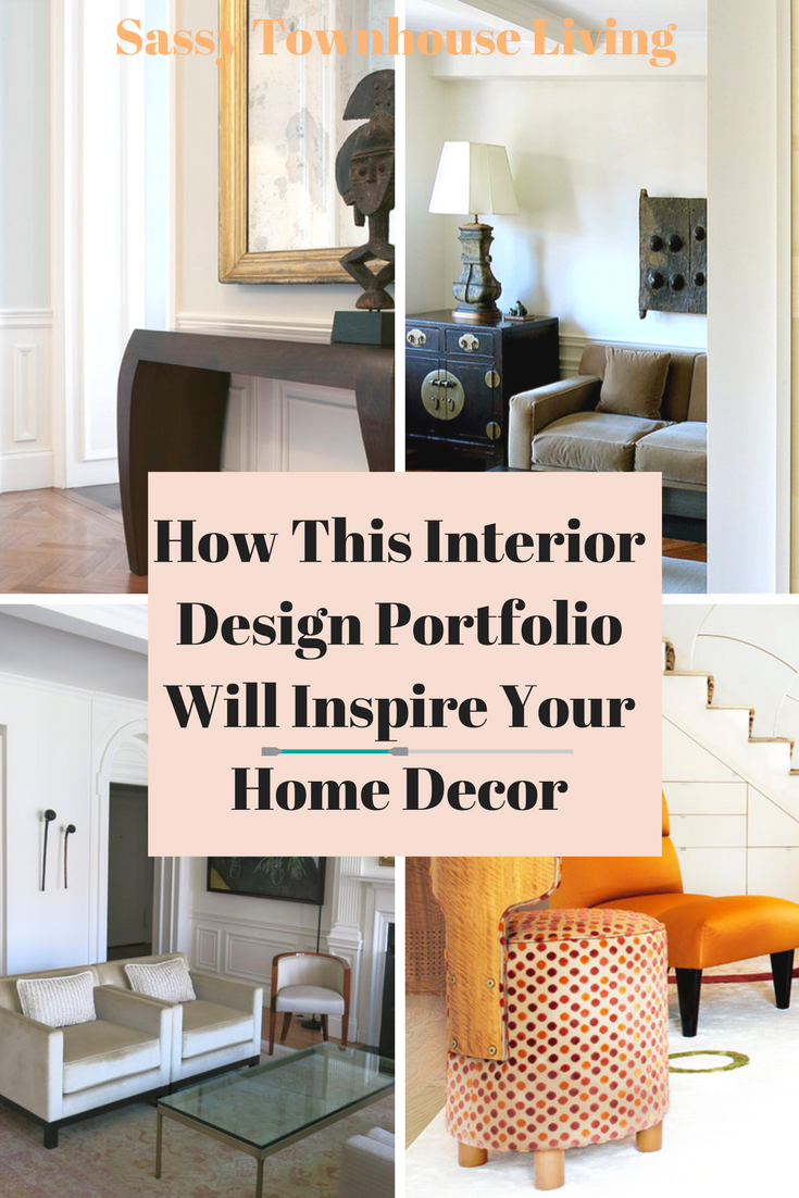 How This Interior Design Portfolio Will Inspire Your Home Decor - Sassy Townhouse Living