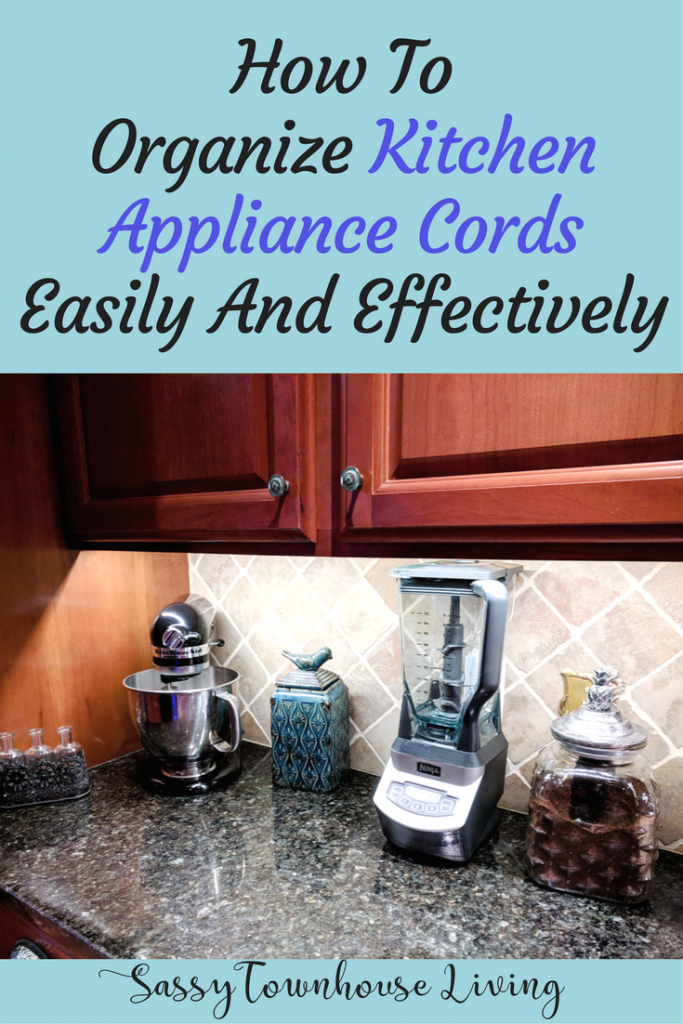 How To Organize Kitchen Appliance Cords Easily And Effectively - Sassy Townhouse Living