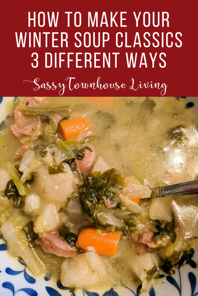 How To Make Your Winter Soup Classics 3 Different Ways - Sassy Townhouse Living