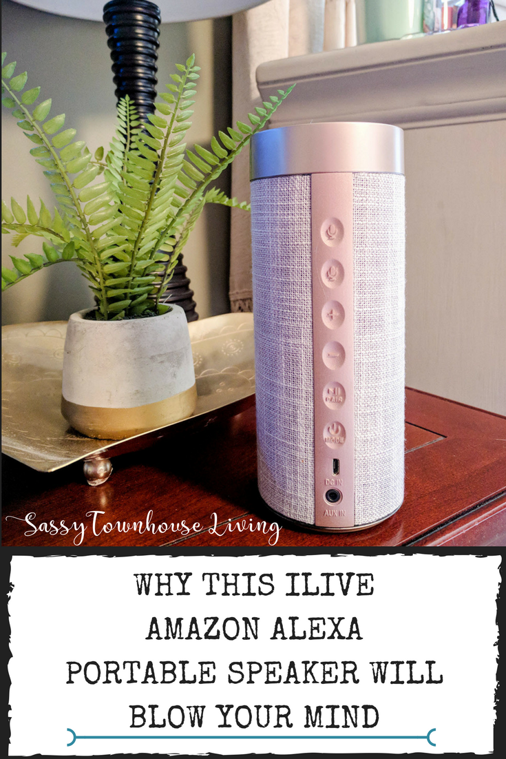 Why This iLive Amazon Alexa Portable Speaker Will Blow Your Mind - Sassy Townhouse Living