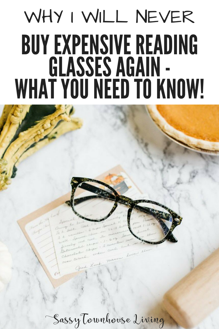Buy Expensive Reading Glasses Again - What You Need To Know - Sassy Townhouse Living
