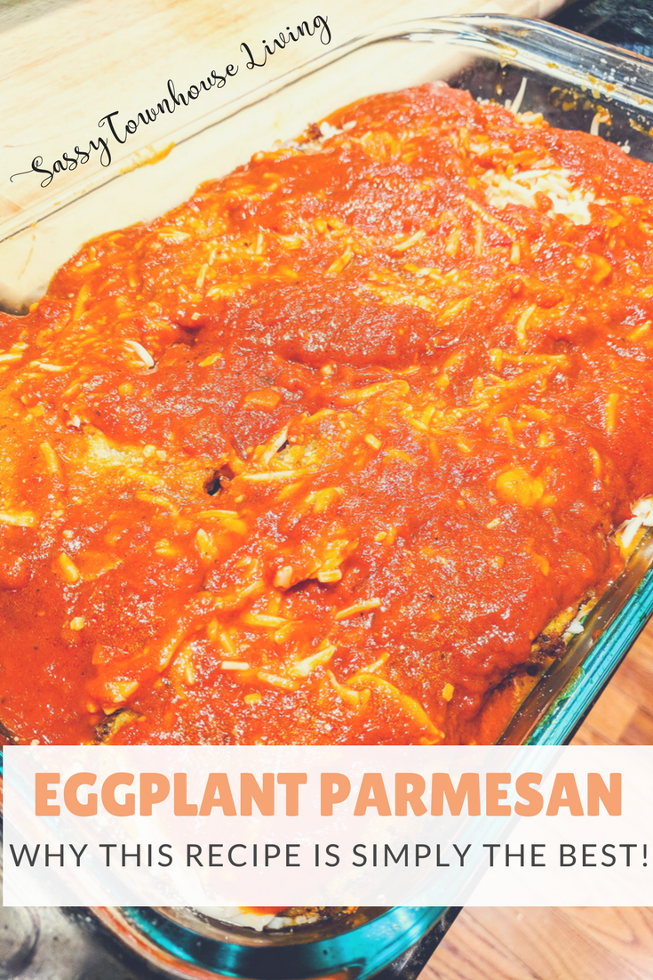 Eggplant Parmigiana Why This Recipe Is Simply The Best -Sassy Townhouse Living