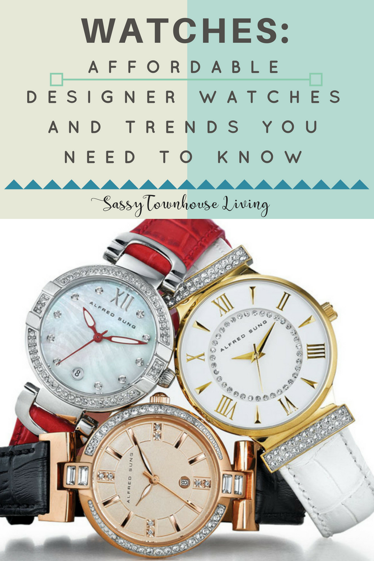 Affordable Designer Watches And Trends You Need To Know - Sassy Townhouse Living