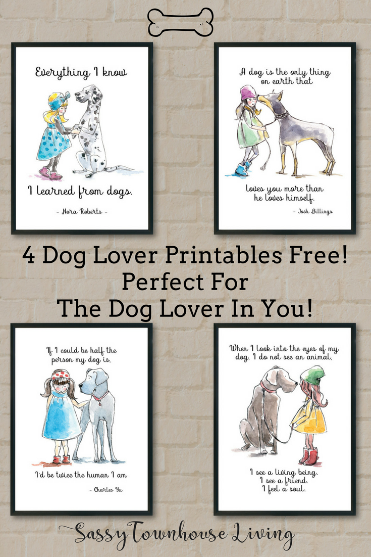 4 Dog Lover Printables Free! Perfect For The Dog Lover In You!