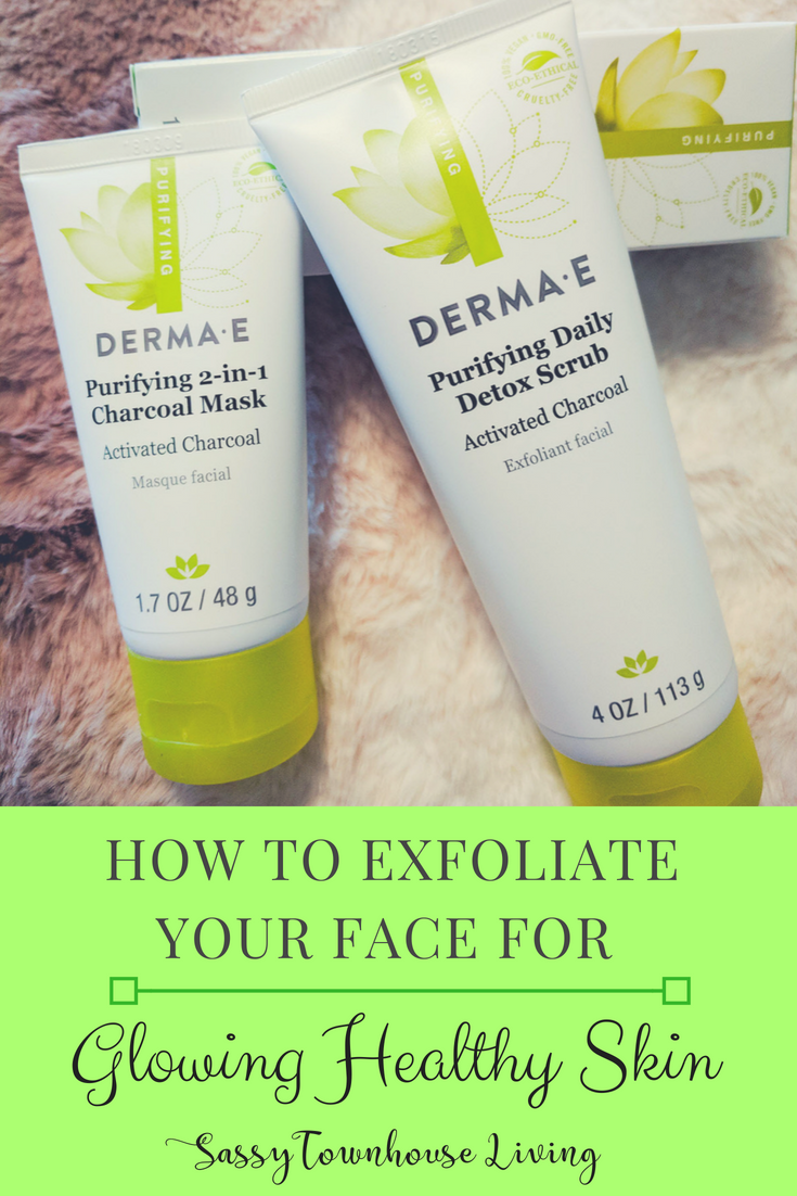 How To Exfoliate Your Face For Glowing Healthy Skin - Sassy Townhouse Living