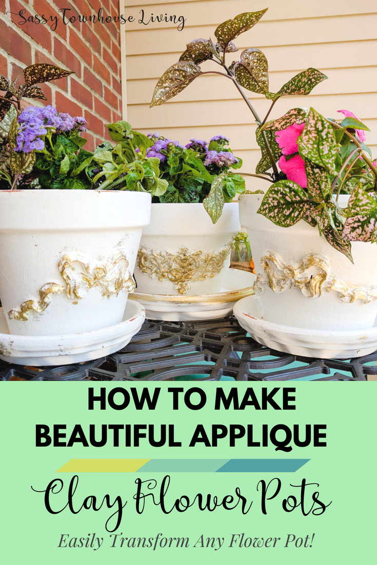 How To Make Beautiful Applique Clay Flower Pots - Sassy Townhouse Living