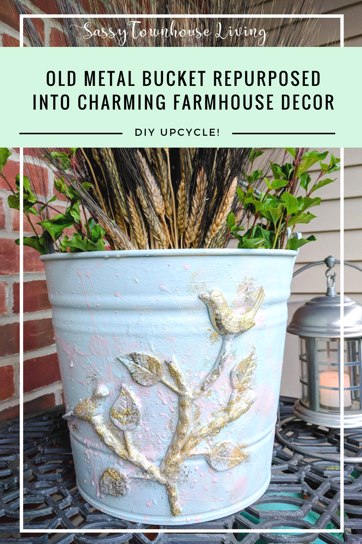 Old Metal Bucket UpCycle Transformation You Need To See_Sassy Townhouse Living