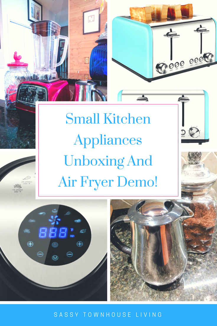 Small Kitchen Appliances Unboxing And Air Fryer Demo! Sassy Townhouse Living