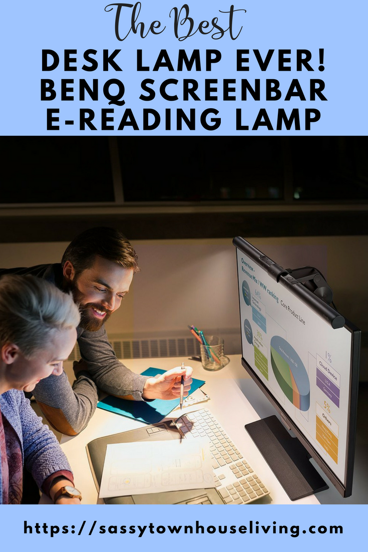 The Best Desk Lamp Ever! BenQ ScreenBar e-Reading Lamp - Sassy Townhouse Living