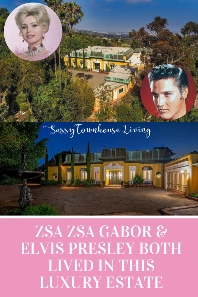 Zsa Zsa Gabor & Elvis Presley Both Lived In This Luxury Estate - Sassy Townhouse Living