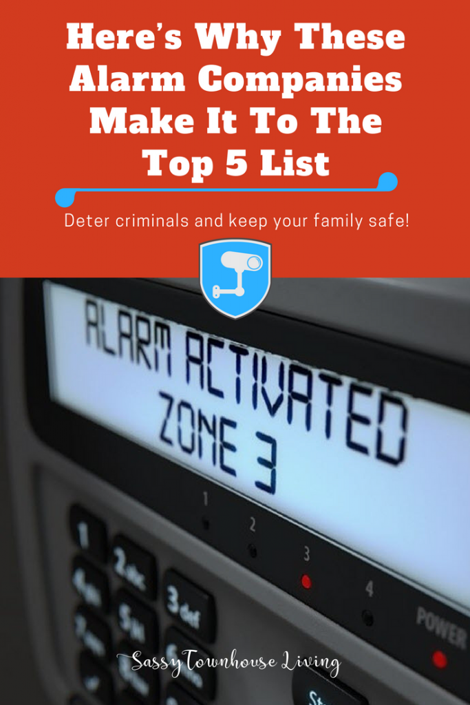 Here's Why These Alarm Companies Make It To The Top 5 List - Sassy Townhouse Living