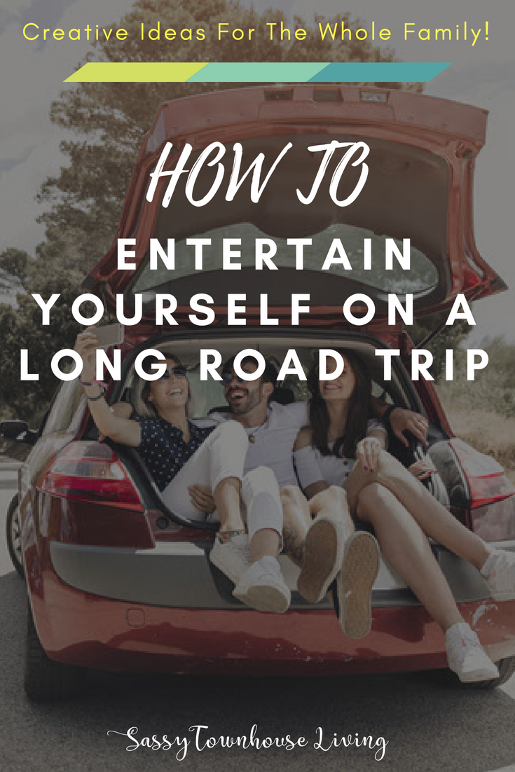 How to Entertain Yourself on a Long Road Trip - Sassy Townhouse Living