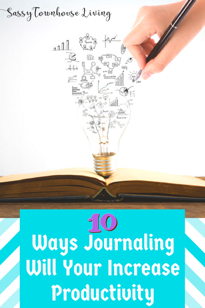 Ways Journaling Will Your Increase Productivity - Sassy Townhouse Living
