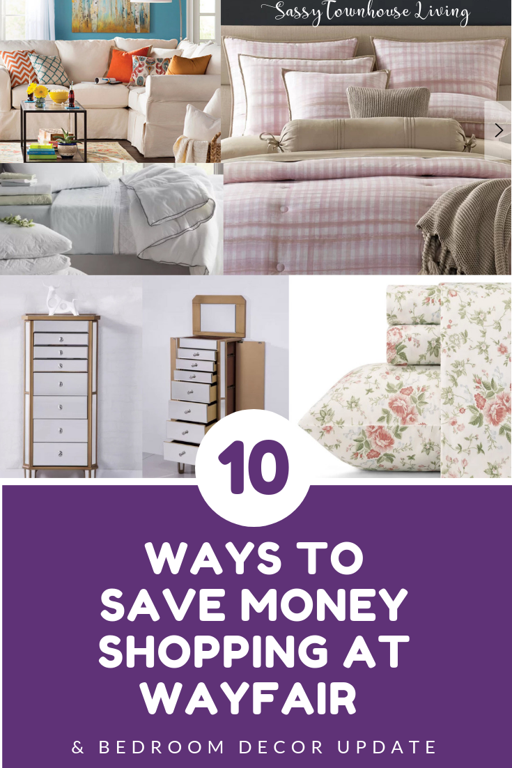 10 Ways To Save Money Shopping At Wayfair & Bedroom Decor Update! - Sassy Townhouse Living