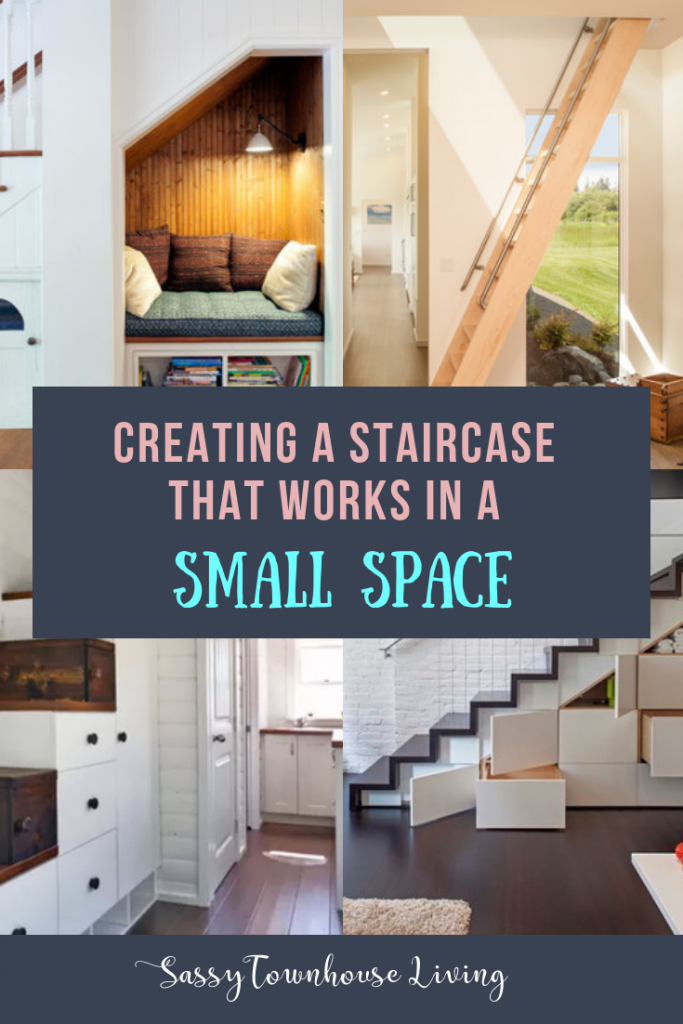 Creating A Staircase That Works In A Small Space - Sassy Townhouse Living