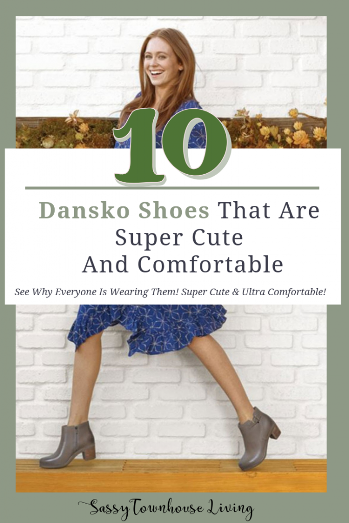 10 Dansko Shoes That Are Super Cute And Comfortable - Sassy Townhouse Living