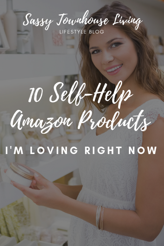 10 Self-Help Amazon Products I'm Loving Right Now - Sassy Townhouse Living