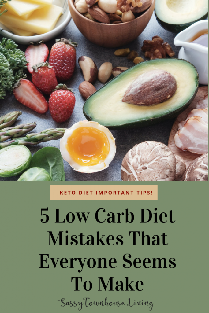 5 Low Carb Diet Mistakes That Everyone Seems To Make - Sassy Townhouse Living