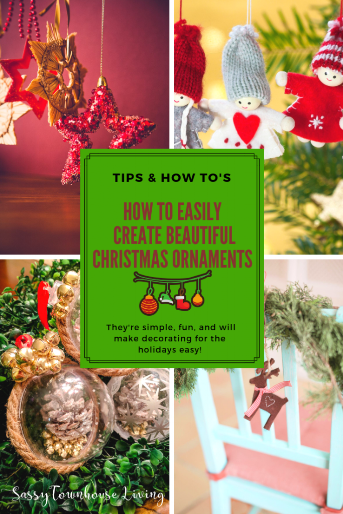 How To Easily Create Beautiful Christmas Ornaments - Sassy Townhouse Living