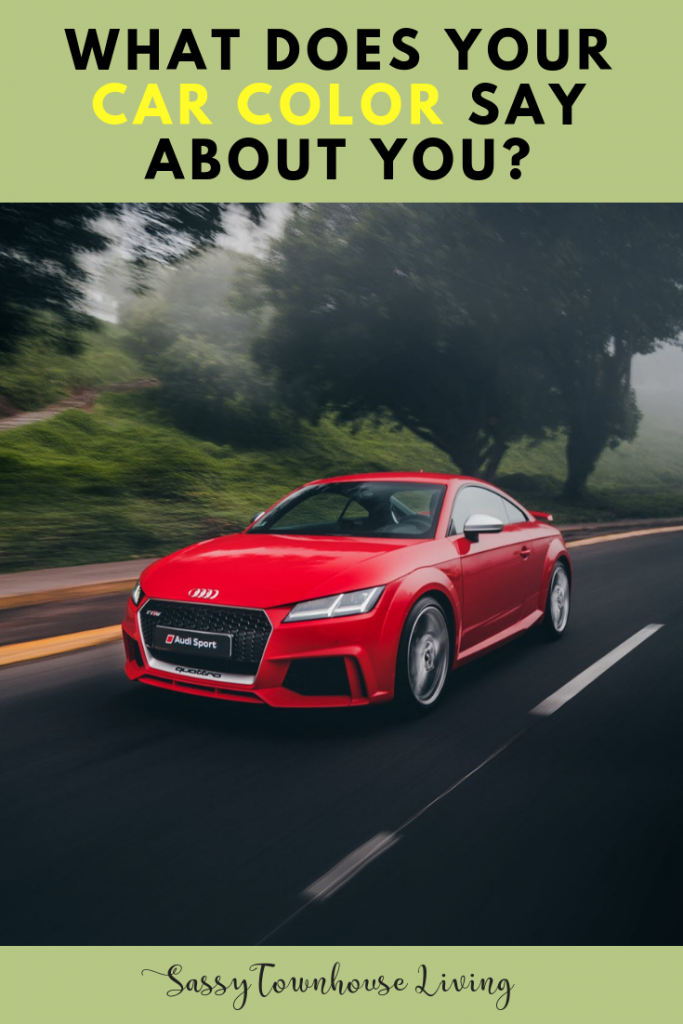 What Does Your Car Color Say About You - Sassy Townhouse Living
