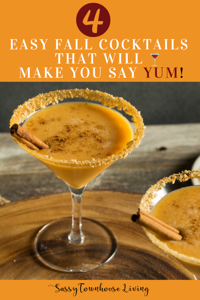 4 Easy Fall Cocktails That Will Make You Say YUM - Sassy Townhouse Living