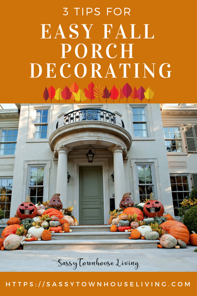 3 Tips For Easy Fall Porch Decorating - Sassy Townhouse Living