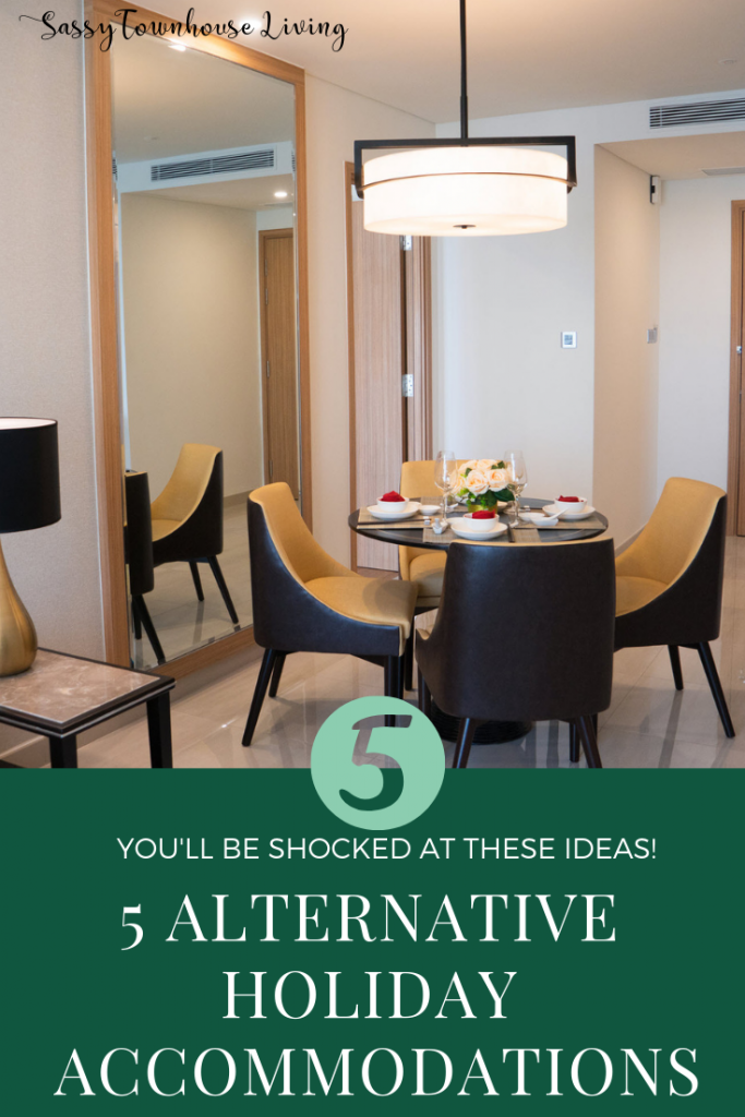 5 Alternative Holiday Accommodations - Sassy Townhouse Living