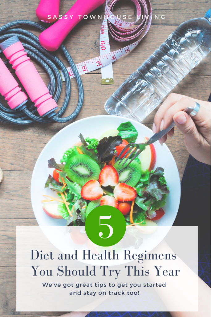 5 Diet and Health Regimens You Should Try This Year - Sassy Townhouse Living