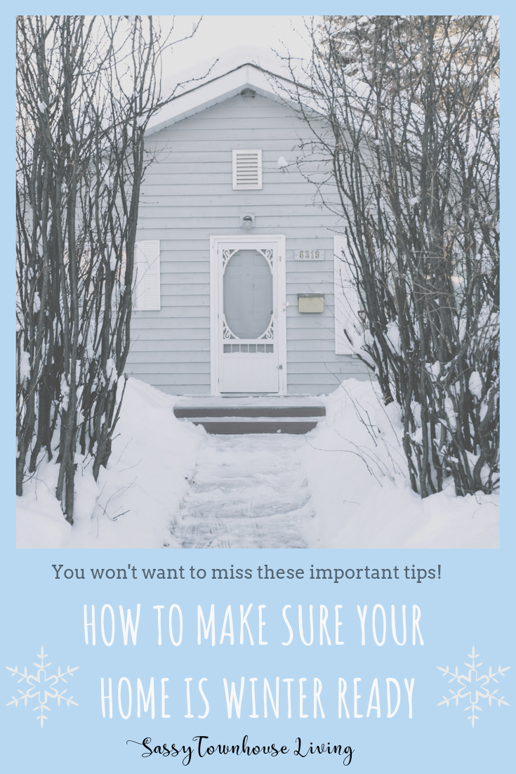 How To Make Sure Your Home Is Winter Ready - Sassy Townhouse Living