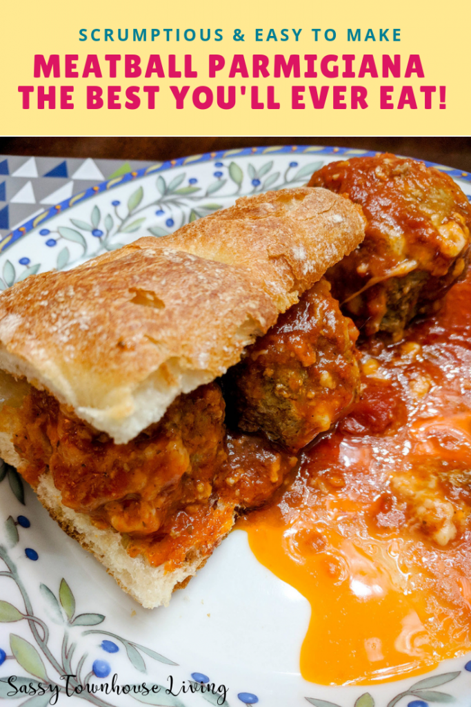 Meatball Parmigiana - The Best You'll Ever Eat! Sassy Townhouse Living