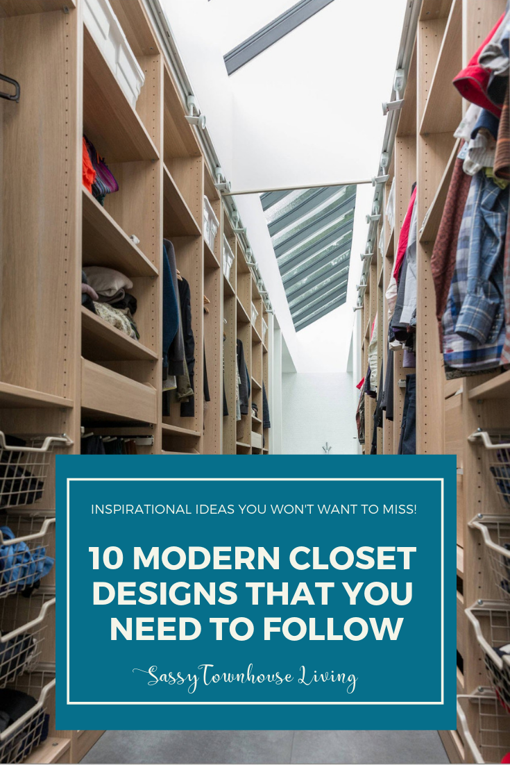 10 Modern Closet Designs that You Need to Follow - Sassy Townhouse Living
