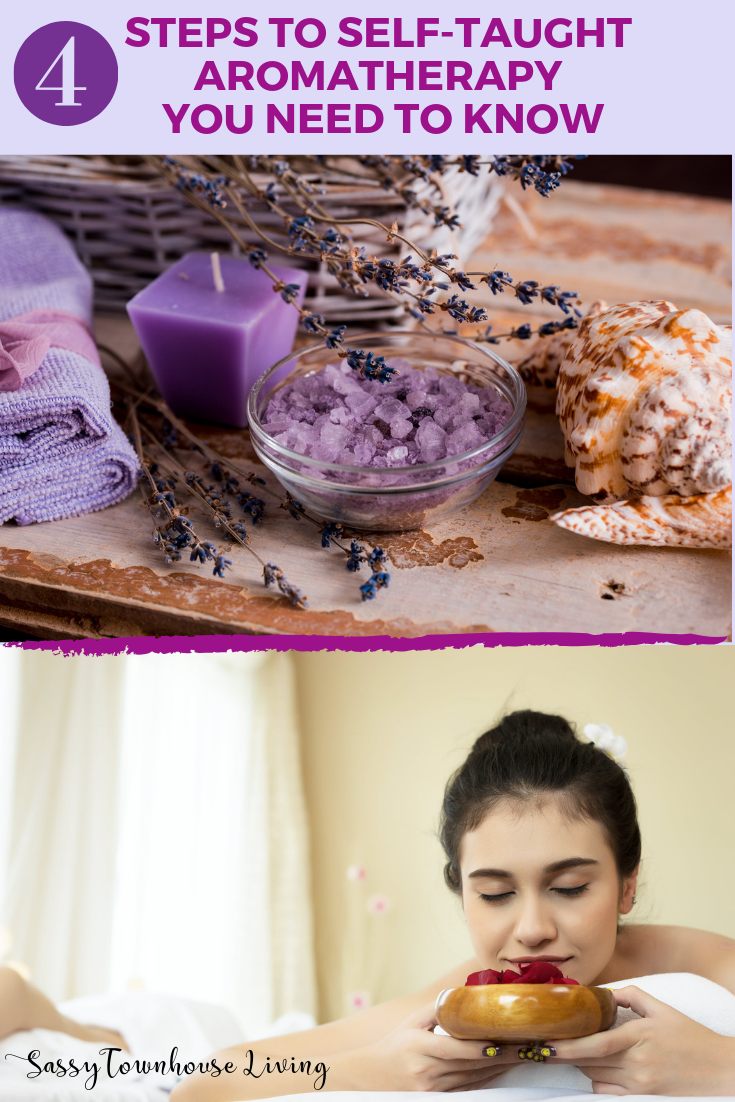 4 Steps to Self-Taught Aromatherapy You Need To Know - Sassy Townhouse Living