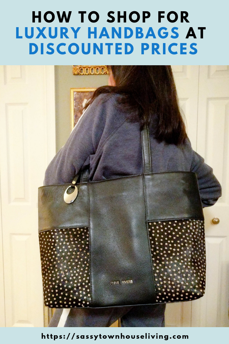 How To Shop For Luxury Handbags At Discounted Prices - Sassy Townhouse Living