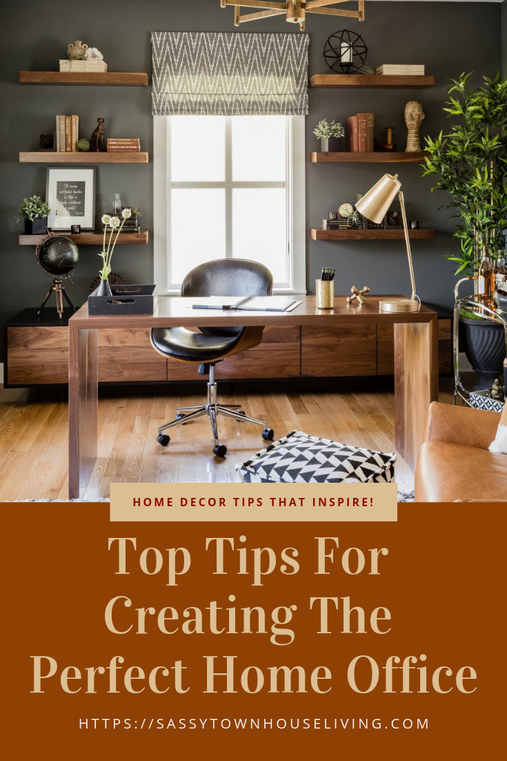 Top Tips For Creating The Perfect Home Office - Sassy Townhouse Living