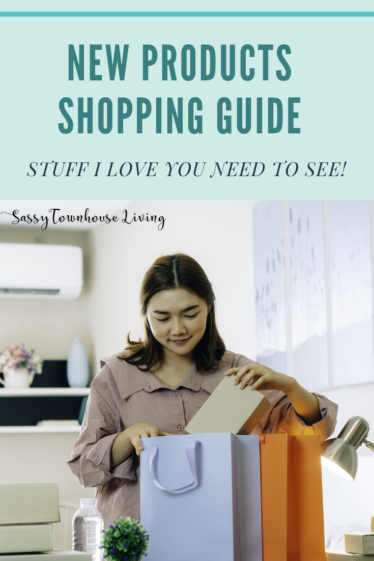 New Products Shopping Guide - Stuff I Love You Need To See - Sassy Townhouse Living