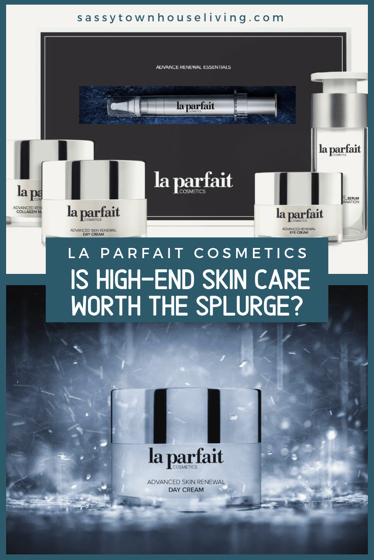 La Parfait Cosmetics - Is High-End Skin Care Worth The Splurge - Sassy Townhouse Living